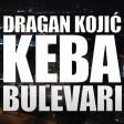 Dragan Kojic Keba - 2020 - Bulevari