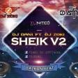DJ Dani ft. DJ Zoki - Sheik Kolo V2 MUST HAVE !!!