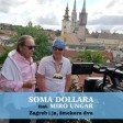 Soma Dollara & Miro Ungar - 2020 - Zagreb i ja smekera dva
