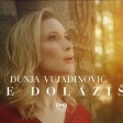 Dunja Vujadinovic - 2021 - Ne dolazis