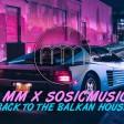 MM x SosicMusic - 2020 - Back to the Balkan house