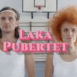 Laka - 2020 - Pubertet
