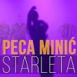 Peca Minic - 2019 - Starleta