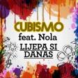 Cubismo & Nola - 2020 - Lijepa si danas