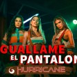 Hurricane feat. King Melody - 2020 - Guallame el pantalon