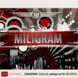 01. Miligram feat. Zeljko Joksimovic - Libero
