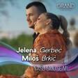 Jelena Gerbec & Milos Brkic - 2021 - Nasli smo se mi