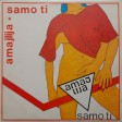 Amajlija - 1989 - Samo ti
