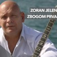 Zoran Jelenkovic - 2019 - Zbogom prva ljubavi