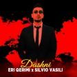 Eri Qerimi feat. Silvio Vasili - 2020 - Dashni