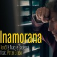 Petar Graso Feat. Tonci & Madre Badessa - 2021 - Inamorana