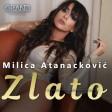 Milica Atanackovic - 2021 - Zlato