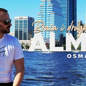 Almir Osmanovic - 2021 - Braca i drugari