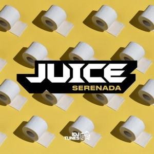 Juice - 2021 - Serenada