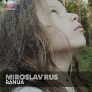 Miroslav Rus - 2021 - Banija