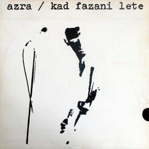 Azra - 1983 - Kad fazani lete