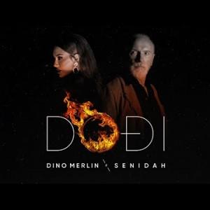 Dino Merlin & Senidah - 2021 - Dodji
