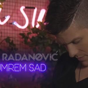 Sloba Radanovic - 2020 - Ako umrem sad