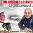 Zeljko Jevtovic Jele - 2019 - Svi smo redom gubitnici