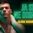 Sloba Radanovic - 2019 - Ja se ne brinem