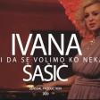 Ivana Sasic - 2020 - Dodji da se volimo
